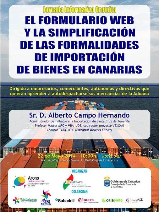 Jornada Auto despacho de Mercancías de Aduana – 22  de Mayo